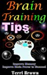 Brain Training Tips: Ultimate Tips to...