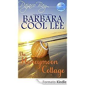 The Honeymoon Cottage (A Pajaro Bay Cozy Mystery + Sweet Romance) (English Edition)