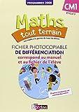 Maths tout terrain CM1  Fichier photocopiable de différenciation associé au fichier de l'élève (Éd. 2012)