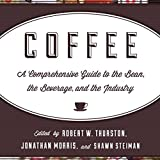 img - for Coffee: A Comprehensive Guide to the Bean, the Beverage, and the Industry book / textbook / text book