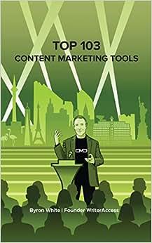 Top 103 Content Marketing Tools