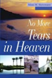 img - for No More Tears in Heaven book / textbook / text book