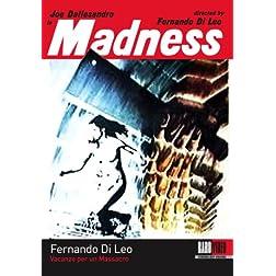 Fernando Di Leo's: Madness