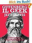 Gutenberg il Geek. Il primo imprendit...