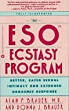 img - for Eso Ecstasy Program: Better, Safer Sexual Intimacy by Rhodes, Richard, Brauer, Alan P., Brauer, Donna J (1991) Paperback book / textbook / text book