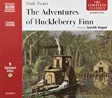 The Adventures of Huckleberry Finn (Complete Classics)