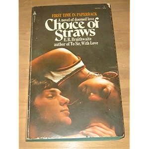 Choice of Straws - E. R Braithwaite