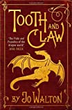 Tooth & Claw (1472100867) by Jo Walton