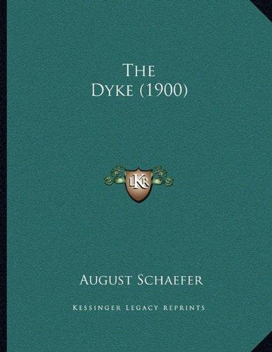 The Dyke (1900)