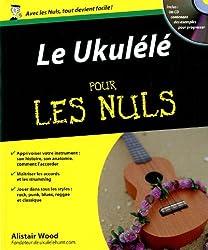 Le Ukulélé pour les Nuls