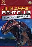 Jurassic Fight Club - Dinosauri Cannibali (Dvd+Booklet)