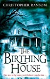 Christopher Ransom The Birthing House