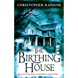 The Birthing Houseby Christopher Ransom