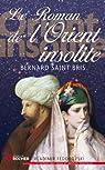Le roman de l'Orient insolite : Une anglaise chez les Maures par Saint Bris