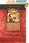 The Magick of Aleister Crowley: A Han...