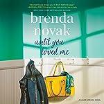 Until You Loved Me: Silver Springs, Book 3 | Brenda Novak