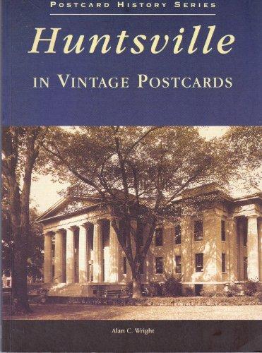 Huntsville Alabama In Vintage Postcards