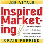 Inspired Marketing | Joe Vitale,Craig Perrine