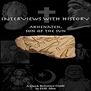 Akhenaten: Son of the Sun Audiobook