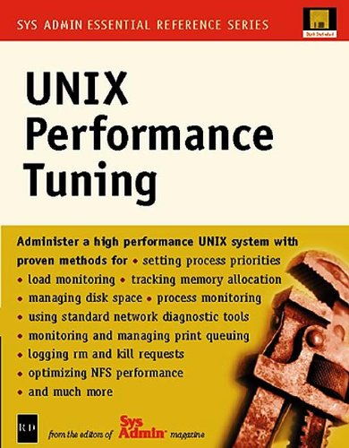 UNIX Performance Tuning (Sys Admin-Essential Reference Series)