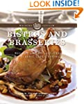 Bistros and Brasseries: Recipes and R...