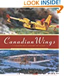 Canadian Wings: A Remarkable Century...