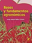 Bases y fundamentos agron�micos (Form...