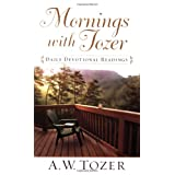 Mornings with Tozer: A 366 Day Devotional [Paperback]