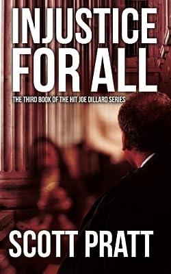 Injustice for All (Joe Dillard Series)