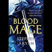 Bloodmage Audiobook by Stephen Aryan Narrated by Matt Addis