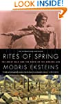 Rites of Spring: The Great War and th...