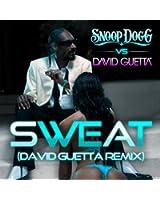 Sweat (Snoop Dogg vs. David Guetta) [Remix]