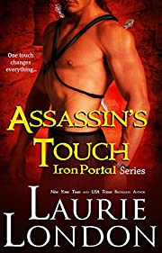 Assassin's Touch (Iron Portal Paranormal Romance Series)