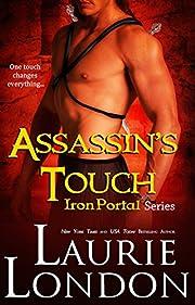 Assassin's Touch (Iron Portal Paranormal Romance Series)
