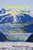Cruising In A Big Way (0557059712) by Cook, Richard