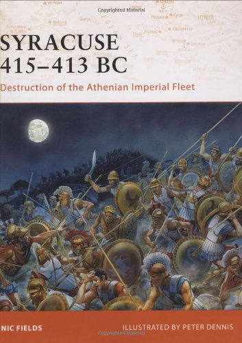 Syracuse 415-413 BC: Destruction of the Athenian Imperial Fleet (Campaign)