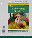 img - for Developing Child, The, Books a la Carte Plus NEW MyPsychLab with Pearson eText -- Access Card Package (13th Edition) book / textbook / text book