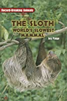 Rigby On Deck Reading Libraries: Leveled Reader Grades 4 - 5 Sloth, The