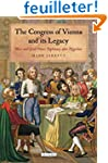 The Congress of Vienna and Its Legacy...