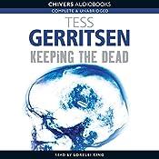 Keeping the Dead | Tess Gerritsen