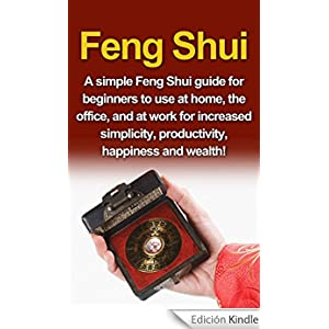 feng shui a simple feng shui guide for beginners to use at home the
