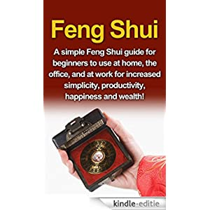 feng shui a simple feng shui guide for beginners to use