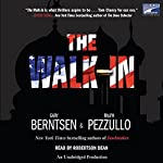 The Walk-In | Ralph Pezzullo,Gary Berntsen