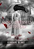 Anna Dressed in Blood (Anna, Book 1)