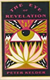Eye of Revelation: The Original Five Tibetan Rites of Rejuvenation