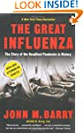The Great Influenza: The Story of the...