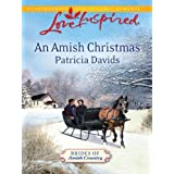 """An Amish Christmas (Brides of Amish Country Book 3) (Kindle Edition)By Patricia Davids        Buy new: $3.99    Customer Rating:     First tagged """"amish"""" by yolanda"""