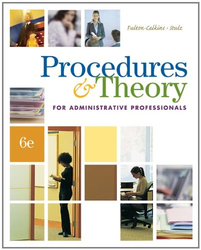Procedures & Theory for Administrative Professionals...