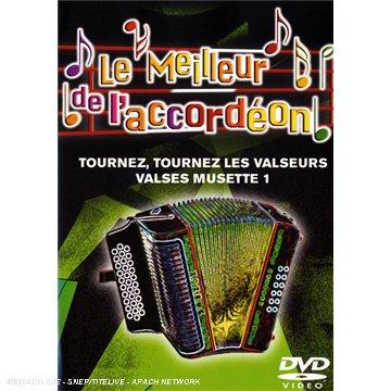 Le Meilleur de l'Accordéon, Vol.9 : Tournez, tournez les valseurs / Valses Musette volume 1