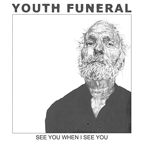 Youth Funeral-See You When I See You-WEB-2015-COURAGE Download